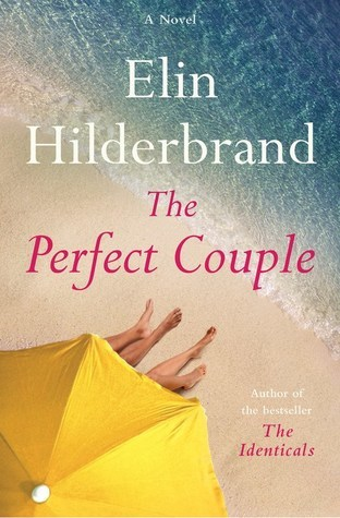 [PDF] [EPUB] The Perfect Couple Download by Elin Hilderbrand