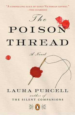 [PDF] [EPUB] The Poison Thread Download by Laura  Purcell