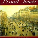 [PDF] [EPUB] The Proud Tower: A Portrait of the World Before the War, 1890-1914 Download