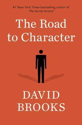 [PDF] [EPUB] The Road to Character Download by David  Brooks