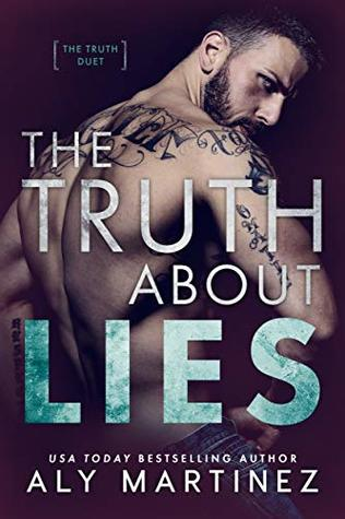 [PDF] [EPUB] The Truth About Lies (The Truth Duet, #1) Download by Aly Martinez