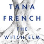 [PDF] [EPUB] The Witch Elm Download