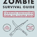[PDF] [EPUB] The Zombie Survival Guide: Complete Protection from the Living Dead Download