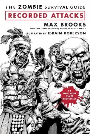 [PDF] [EPUB] The Zombie Survival Guide: Recorded Attacks Download by Max Brooks