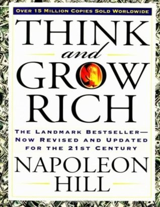 [PDF] [EPUB] Think and Grow Rich: The Landmark Bestseller Now Revised and Updated for the 21st Century Download by Napoleon Hill