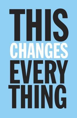 [PDF] [EPUB] This Changes Everything: Capitalism vs. the Climate Download by Naomi Klein