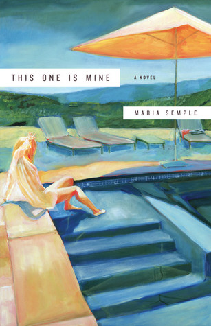 [PDF] [EPUB] This One is Mine Download by Maria Semple