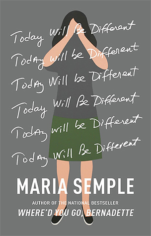 [PDF] [EPUB] Today Will Be Different Download by Maria Semple