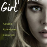 [PDF] [EPUB] Trafficked Girl: Abused. Abandoned. Exploited. This Is My Story of Fighting Back. Download