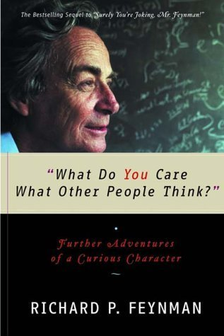 [PDF] [EPUB] What Do You Care What Other People Think? Download by Richard P. Feynman