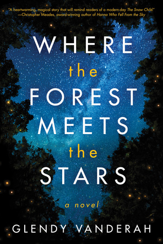 [PDF] [EPUB] Where the Forest Meets the Stars Download by Glendy Vanderah