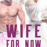 [PDF] [EPUB] Wife for Now Download