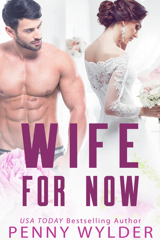 [PDF] [EPUB] Wife for Now Download by Penny Wylder