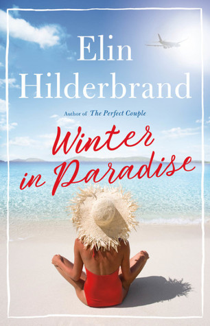 [PDF] [EPUB] Winter in Paradise (Paradise, #1) Download by Elin Hilderbrand