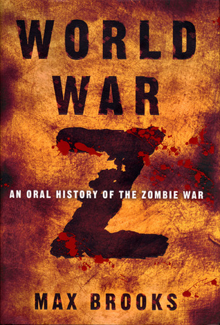 [PDF] [EPUB] World War Z: An Oral History of the Zombie War Download by Max Brooks