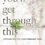 [PDF] [EPUB] You'll Get Through This: Hope and Help for Your Turbulent Times Download