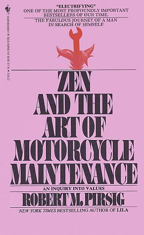 [PDF] [EPUB] Zen and the Art of Motorcycle Maintenance Download by Robert M. Pirsig