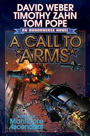 [PDF] [EPUB] A Call to Arms (Honorverse: Manticore Ascendant, #2) Download by David Weber