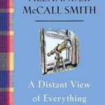 [PDF] [EPUB] A Distant View of Everything (Isabel Dalhousie #11) Download