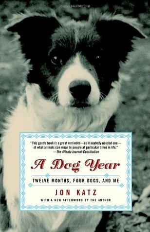 [PDF] [EPUB] A Dog Year: Twelve Months, Four Dogs, and Me Download by Jon Katz