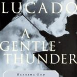 [PDF] [EPUB] A Gentle Thunder: Hearing God Through the Storm Download