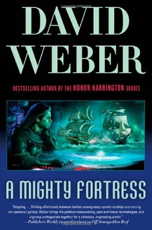 [PDF] [EPUB] A Mighty Fortress (Safehold, #4) Download by David Weber
