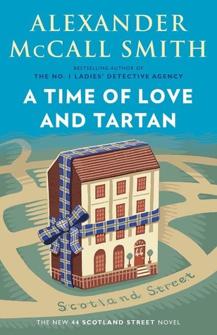 [PDF] [EPUB] A Time of Love and Tartan: 44 Scotland Street Series (12) Download by Alexander McCall Smith