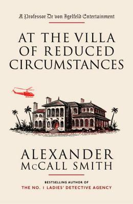 [PDF] [EPUB] At the Villa of Reduced Circumstances Download by Alexander McCall Smith