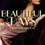 [PDF] [EPUB] Beautiful Days (Bright Young Things, #2) Download