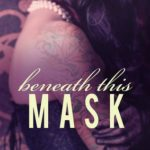 [PDF] [EPUB] Beneath This Mask (Beneath, #1) Download