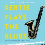 [PDF] [EPUB] Bertie Plays the Blues (44 Scotland Street, #7) Download