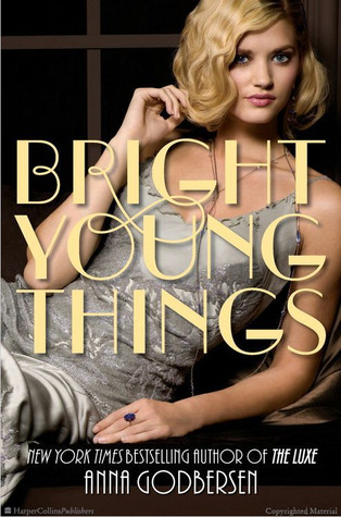 [PDF] [EPUB] Bright Young Things (Bright Young Things, #1) Download by Anna Godbersen
