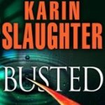 [PDF] [EPUB] Busted (Will Trent, #6.5) Download