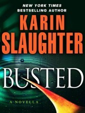 [PDF] [EPUB] Busted (Will Trent, #6.5) Download by Karin Slaughter