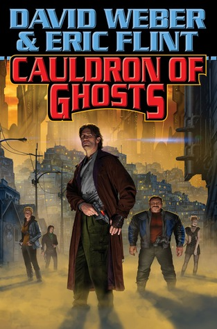 [PDF] [EPUB] Cauldron of Ghosts (Honorverse: Wages of Sin, #3) Download by David Weber
