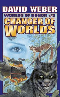 [PDF] [EPUB] Changer of Worlds (Worlds of Honor, #3) Download by David Weber