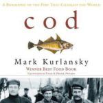 [PDF] [EPUB] Cod: A Biography of the Fish that Changed the World Download