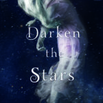 [PDF] [EPUB] Darken the Stars (Kricket, #3) Download