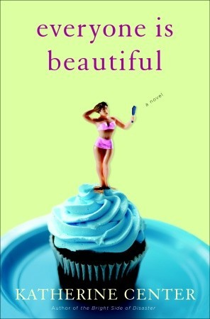 [PDF] [EPUB] Everyone is Beautiful Download by Katherine Center