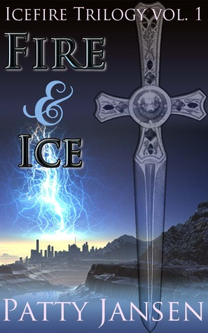 [PDF] [EPUB] Fire and Ice (Icefire Trilogy #1) Download by Patty Jansen