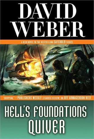[PDF] [EPUB] Hell's Foundations Quiver (Safehold, #8) Download by David Weber