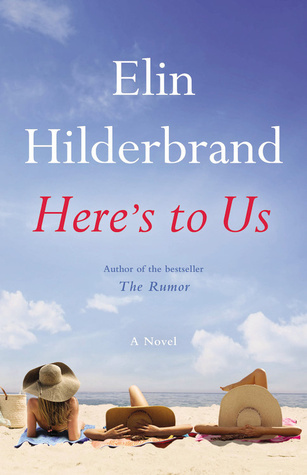 [PDF] [EPUB] Here's to Us Download by Elin Hilderbrand