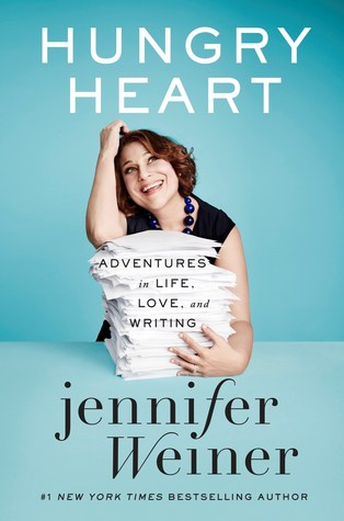 [PDF] [EPUB] Hungry Heart: Adventures in Life, Love, and Writing Download by Jennifer Weiner