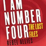 [PDF] [EPUB] I Am Number Four: The Lost Files: Rebel Allies (Lorien Legacies: The Lost Files, #10-12) Download