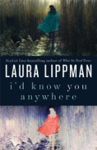 [PDF] [EPUB] I'd Know You Anywhere Download by Laura Lippman