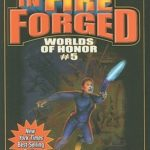 [PDF] [EPUB] In Fire Forged (Worlds of Honor, #5) Download