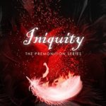 [PDF] [EPUB] Iniquity (The Premonition Series) (Volume 5) Download