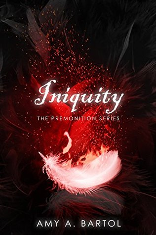 [PDF] [EPUB] Iniquity (The Premonition Series) (Volume 5) Download by Amy A. Bartol