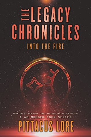 [PDF] [EPUB] Into the Fire (The Legacy Chronicles #2) Download by Pittacus Lore