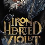 [PDF] [EPUB] Iron Hearted Violet Download